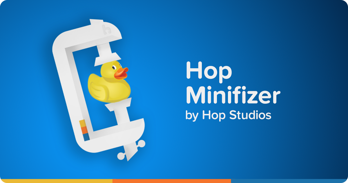 Hop Minifizer by Hop Studios
